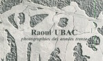 Ubac Raoul   Photographies années trente   Galerie Maeght 1983