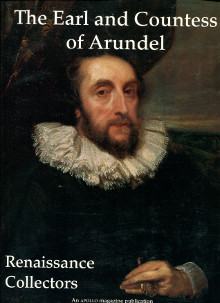 The Earl and Countess of Arundel Renaissance Collectors David Jaffe Ariane Faber Kolb Eva Kleeman
